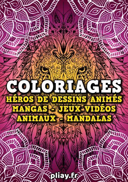 des Packs de Coloriages gratuits sur Pliay avec : vos héros de dessins-animés, mangas, jeux-vidéos, animaux et mandalas
